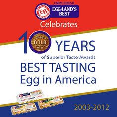 Gold Medal for Superior Taste - 10 years in a row! #egglandsbest
