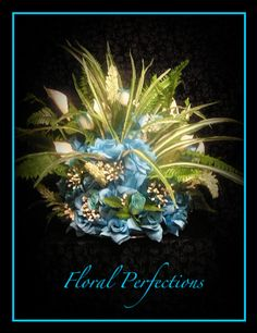 FLORAL PERFECTIONS BY DENA