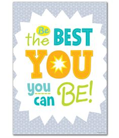 """Be the best you can..."