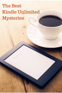 A list of the best Kindle Unlimited mysteries for KU members to enjoy. Don't read a dud!