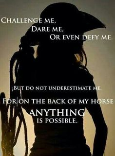 """for on the back of my horse anything is possible."""" My horse got me through some really tough patches in life Horse Girl, Horse Love, Yorkies, Barrel Racing Quotes, Inspirational Horse Quotes, Inspiring Quotes, Horse Riding Quotes, Equestrian Quotes, Rodeo Quotes"""