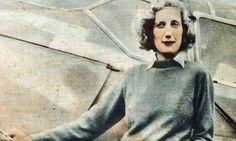 "Beryl Markham in 1936 Author of West with the Night  ""Passed years seem safe ones, vanquished ones, while the future lives in a cloud, formidable from a distance. The cloud clears as you enter it. I have learned this, but like everyone, I learned it late."""