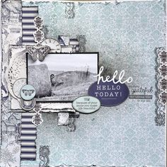 "Kaisercraft Provincial - ""Hello Today"" Layout by Belinda Spencer Baby Scrapbook, Scrapbook Paper Crafts, Scrapbook Cards, Wedding Scrapbook, Heritage Scrapbooking, Scrapbooking Layouts, November Challenge, Shabby Chic Cards, Scrapbook Designs"