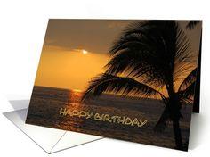 Happy Birthday Tropical Sunset card  #Hawaii #Palm tree http://www.greetingcarduniverse.com/beach-coastal-seaside-birthday-cards/happy-birthday-tropical-sunset-860973?gcu=42967840600
