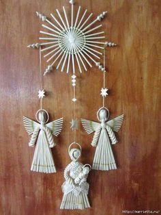 Amazing works of straw - Maria and child, angels and a star Pinterest Christmas Crafts, Xmas Crafts, Christmas Diy, Christmas Decorations, Tree Decorations, Christmas Wreaths, Straw Weaving, Paper Weaving, Weaving Art
