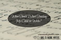 Day 2 – When Should I Start Teaching My Child to Write?
