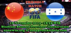 Prediksi China vs Honduras 18 November 2014