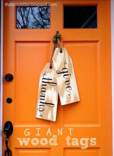A DIY tutorial to make giant wood tags. Create a unique wreath alternative front door decor with giant wood tags perfect for any season. Thanksgiving Crafts, Fall Crafts, Holiday Crafts, Holiday Fun, Diy Crafts, Thanksgiving Decorations Outdoor, Outdoor Decorations, Happy Thanksgiving, Thanksgiving Cupcakes