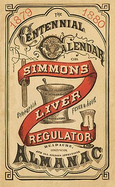(via FFFFOUND! | J. H. Zeilin & Company / Simmons Liver Regulator | Sheaff : ephemera)
