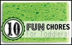 10 Fun Chores for Toddlers via Tipsaholic.com #kids #chores