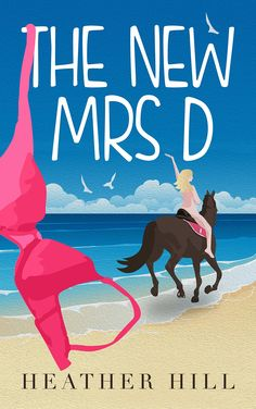 """Hilarious, British chick Lit comedy, 'The New Mrs D' at Amazon:Kindle Store After Shirley Valentine, after The First Wives Club and hot on the naked heels of Calendar Girls... there was The New Mrs D!  'Wine-spittingly, chocolate-chokingly brilliant! Hill is the Tom Sharpe of her era! Genuinely laugh out loud funny with great writing and a plot to keep you hooked. Buy it, read it - but if like me you are of a certain age, do so with an empty bladder."""" – Amanda Prowse, author"""