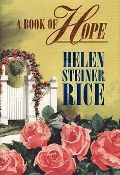 A Book of Hope by Helen Steiner Rice 1998 Religious Spirituality Poems