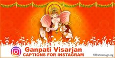 beautiful Ganpati Visarjan Captions for Instagram. best Ganesh Chaturthi messages and Ganpati Bappa Visarjan captions