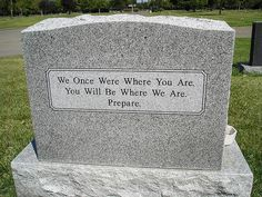 This is a sentiment you seen in really old graveyards, so it's interesting to see it on a gravestone of someone who died in the It's still true, after all. Cemetery Headstones, Cemetery Art, Tombstone Epitaphs, Unusual Headstones, Stone Quotes, The Last Laugh, Memorial Stones, Famous Last Words, Halloween Decorations
