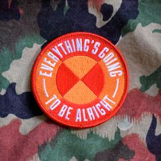Pedlars Embroidered Badge - Everything's Going to Be Alright
