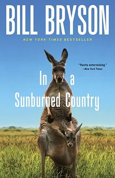 "Read ""In a Sunburned Country"" by Bill Bryson available from Rakuten Kobo. Every time Bill Bryson walks out the door, memorable travel literature threatens to break out. This time in Australia. Albert Camus, Bayer Ag, Travel Literature, Time In Australia, Visit Australia, Australia Travel, Australia Funny, Best Travel Books, Books To Read"