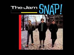 Artist: The Jam Album: SNAP! Release: 1983 All copyright goes to ''the best band in the f'ackin world'' The Jam. Rock & Pop, Pop Rocks, Music Covers, Album Covers, Paul Weller, The Jam Band, Old Music, Vinyl Cover, Cover Art