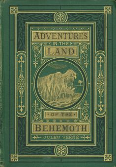 Adventures In The Land Of The Behemoth  Jules Verne  Book Cover