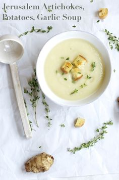 Jerusalem Artichokes (Sunchokes), Potatoes, Garlic #Soup via @shuliemadnick #vegan #vegetarian