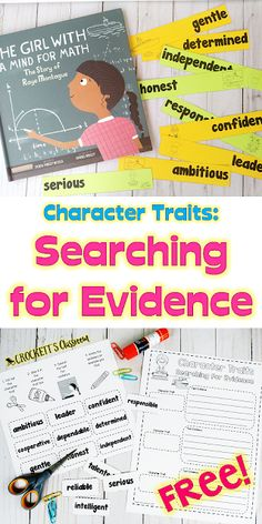 Character Trait: Searching for the Evidence Character Trait: Searching for the Evidence,Character Traits Character Traits: Finding Evidence, using the book The Girl With a Mind for Math, students choose a character trait and then. Third Grade Writing, 4th Grade Reading, Second Grade, Character Traits Activities, Character Education, Character Development, Teaching Cursive Writing, 3rd Grade Activities, Common Core Reading
