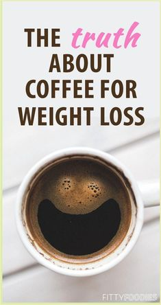The Basic Facts of Coffee for Weight Loss Weight Loss Meals, Quick Weight Loss Tips, Weight Loss Drinks, Losing Weight Tips, Weight Loss Smoothies, Weight Loss Program, Healthy Weight Loss, Weight Gain, How To Lose Weight Fast