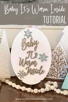 Make your own Baby It's Warm Outside winter home decor with this farmhouse DIY tutorial.