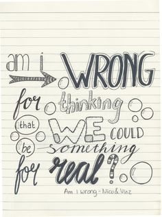 Lyrics of: Am I wrong - Nico and Vinz :)