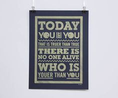 'Today You Are You' Dr Seuss Poster