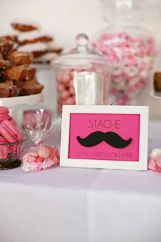"""""""Stache some candy for later"""" candy buffet sign. So cute!"""