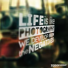 life_is_like_photography_by_russanov-d4x20p0