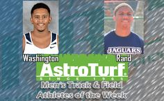 Nova's Washington, GRU's Rand Named Men's Track & Field AstroTurf Athletes of the Week