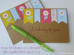 How to make a Card with Silhouette Print & Cut