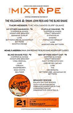 Copper & Kings MIXT&PE Menu at Merchant, madison on April 21, 2015. Cocktails interpreting the music of The Volcanoes & Swami John Reis and the Blind Shake #brandy #brandyrocks #mixtape #copperandkings #americanbrandy #craftbrandy #merchant #nmadison #wi #wisconsin #thevolcanoes #swamijohnreis #theblindsnake #cocktail #cocktails #brandycocktail #drink #music #thormesser #myotherhammock #pupulewahine #blindshakefizz #bayoffigsnightcap