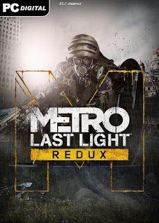 Full PC Games - Direct Links: Metro Last Light Redux- RePack