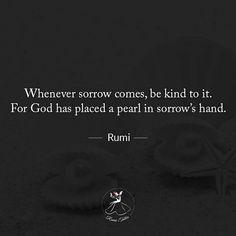 Rumi Quotes Life, Rumi Love Quotes, Pain Quotes, Reality Quotes, Quotable Quotes, Spiritual Quotes, Wisdom Quotes, Book Quotes, Spiritual Life