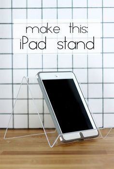 make this iPad stand