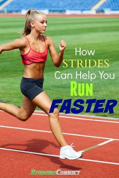 The benefits of strides; what they are, how to do them, and how to incorporate…