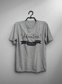 Adventure shirt tshirt women graphic tee hipster t shirt with saying screen  print shirt outdoor tshi 77a6337aae9c