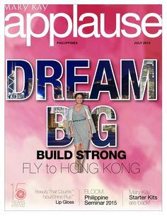 #ClippedOnIssuu from July 2015 Applause Magazine Mary Kay Philippines