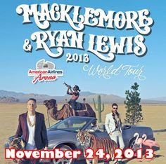 Macklemore & Ryan Lewis  November 24, 2013 American Airlines Arena, Miami