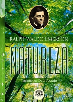 Natureza. Autor: Ralph Waldo Emerson. Editora: Dracaena - Singular.