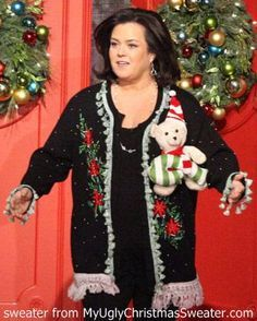 Rosie O'Donnell in a Christmas sweater! No more Christmas sweaters, please!