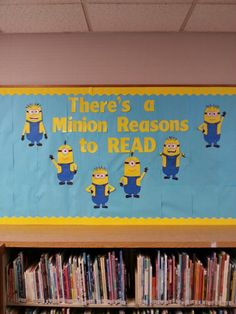Cute Despicable Me bulletin board for an elementary school library or children's section of a public library.