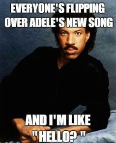 Why you always Lionel-ing?