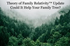 Theory of Family Relativity™ Update – Could It Help Your Family Tree? – Hound on the Hunt Tree Icon, Family Search, Be With Someone, Write To Me, Your Family, Theory, About Me Blog