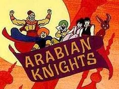 cartoons tv shows The Arabian Knights from The - 1970 Cartoons, Old School Cartoons, Classic Cartoons, William Hanna, 1970s Childhood, My Childhood Memories, Gi Joe, Desenhos Hanna Barbera, Arabian Knights