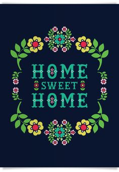 Home sweet home - would be a gorgeous cross stitch on black!