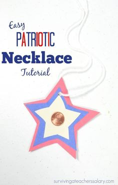 Whether you're celebrating President's Day, the of July, or any other patriotic holiday this red, white & blue star penny necklace is a fun kid's craft! All About Me Preschool, Preschool At Home, Preschool Lessons, Preschool Activities, Penny Necklace, Kid President, Motor Skills Activities, Stars Craft, Educational Crafts