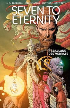 Buy Seven to Eternity Ballade des Verrats by Jerome Opena, Rick Remender and Read this Book on Kobo's Free Apps. Discover Kobo's Vast Collection of Ebooks and Audiobooks Today - Over 4 Million Titles! Science Fiction, Comic Styles, Book Review, Fantasy, Audiobooks, Novels, This Book, Ebooks, Manga