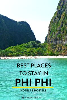 Looking for a place to stay in Koh Phi Phi Thailand? Here are our recommendations for hotels and hostels!